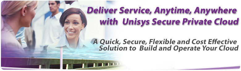 Unisys Secure Private Cloud